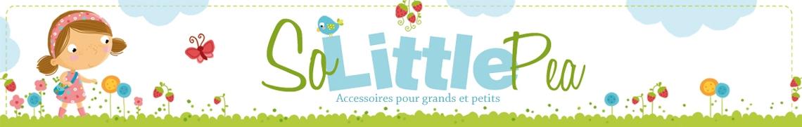 SoLittlePea - Création d'accessoires pour grands et petits